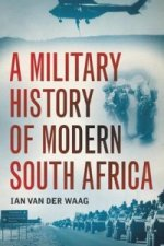 Military History of Modern South Africa