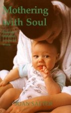 Mothering with Soul