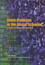 Using Statistics in the Social Sciences