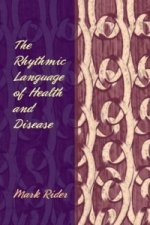 Rhythmic Language of Health and Disease