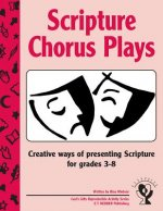 Scripture Chorus Plays