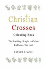 Christian Crosses Colouring Book