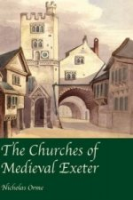 Churches of Medieval Exeter