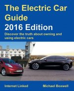 Electric Car Guide - Discover the Truth About Owning and Using Electric Cars
