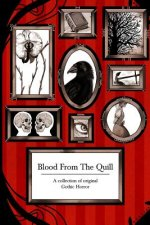 Blood from the Quill