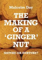 Making of a Ginger Nut