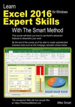 Learn Excel 2016 Expert Skills with the Smart Method