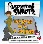 Rock Went a Rolling - Inspector Smart CD