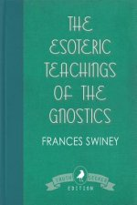 Esoteric Teachings of the Gnostics
