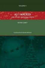 As I Walked (and Other Christmas Poems)