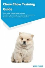 Chow Chow Training Guide Chow Chow Training Guide Includes