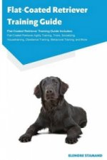 FLAT-COATED RETRIEVER TRAINING GUIDE FLA