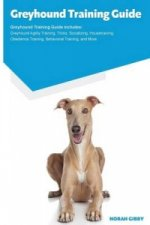 GREYHOUND TRAINING GUIDE GREYHOUND TRAIN