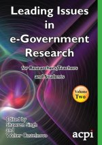 Leading Issues in E-Government Research Volume 2