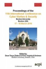 Iccws 2016 - Proceedings of the 11th International Conference on Cyber Warfare and Security