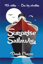 Surprise Sailaway