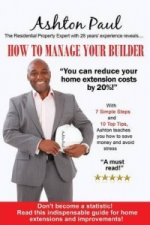 How to Manage Your Builder