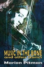 Music in the Bone