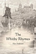 Whitby Rhymes