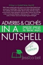 Adverbs & Cliches in a Nutshell