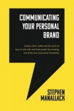 Communicating Your Personal Brand