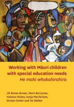Working with Maori Children with Special Education Needs