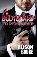 Bodyguard to Remember