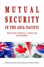 Mutual Security in the Asia-Pacific