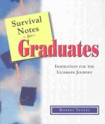 Survival Notes for Graduates