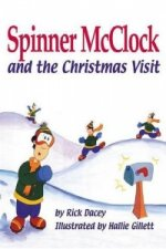 Spinner McClock and the Christmas Visit