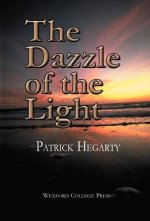 The Dazzle of the Light