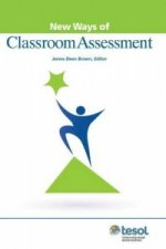 New Ways of Classroom Assessment