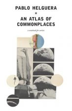 Atlas of Commonplace. a Notebook for Artists