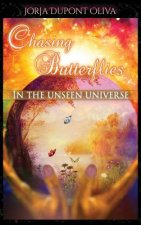 Chasing Butterflies in the Unseen Universe