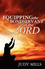 Equipping the Bondservant of the Lord