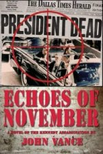 Echoes of November