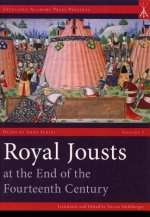 Royal Jousts at the End of the Fourteenth Century