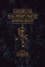 Guidelines for Music Therapy Practice in Mental Health