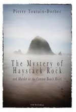 Haystack Rock Mystery and Murder at the Cannon Beach Hotel