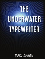 Underwater Typewriter