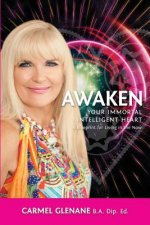 Awaken Your Immortal Intelligent Heart