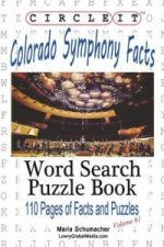 Circle It, Colorado Symphony Facts, Word Search, Puzzle Book