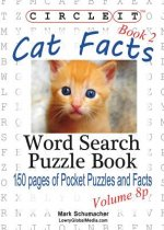 Circle It, Cat Facts, Pocket Size, Book 2, Word Search, Puzzle Book