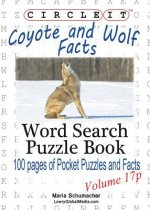 Circle It, Coyote and Wolf Facts, Pocket Size, Word Search, Puzzle Book