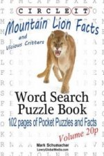 Circle It, Mountain Lion and Vicious Critters Facts, Pocket Size, Word Search, Puzzle Book