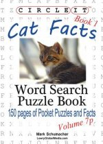 Circle It, Cat Facts, Book 1, Pocket Size, Word Search, Puzzle Book