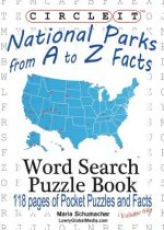Circle It, National Parks from A to Z Facts, Pocket Size, Word Search, Puzzle Book