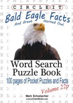 Circle It, Bald Eagle and Great Horned Owl Facts, Pocket Size, Word Search, Puzzle Book