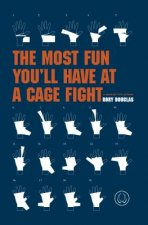 Most Fun You'll Have at a Cage Fight