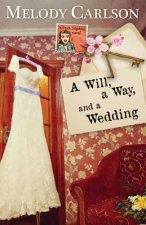 Will, a Way, and a Wedding